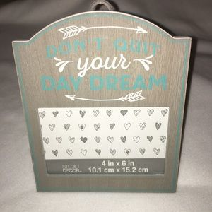 Other - 4 x 6 Wood Picture Frame Don't Quit your Day Dream